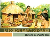 La Sociedad Taína y los Caribes