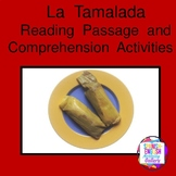 La Tamalada Reading Passage and Comprehension Activities