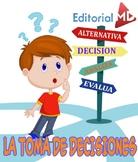 La Toma de Decisiones MATERIAL PARA IMPRIMIR