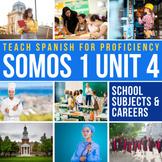 SOMOS Spanish 1 Unit 04: La Universidad