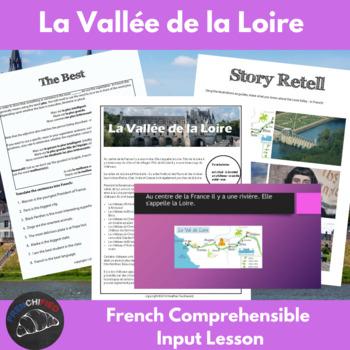 La Vallée de la Loire - comprehensible input lesson for French learners