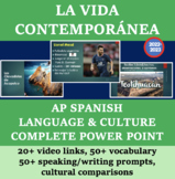 La Vida Contemporánea AP Spanish Language & Culture COMPLETE PowerPoint