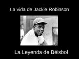 La Vida de Jackie Robinson