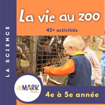 La Vie au Zoo