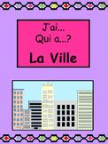 La Ville J'ai/Qui a? Card Game- French City Vocabulary