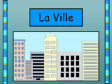 La Ville Vocabulary Presentation and Card Games-The City Vocab in French