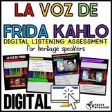 La Voz De Frida Kahlo: Digital Listening Assessment
