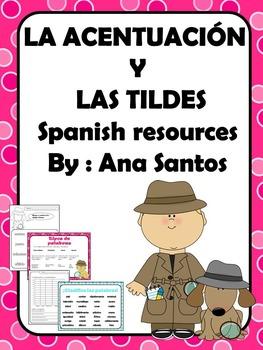 La acentuación y las tildes - Spanish resources