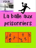 La balle aux prisonniers/ Dodgeball: cartes éclairs/consignes