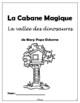 La cabane magique: La vallée des dinosaures - Novel Study (*FRENCH*)