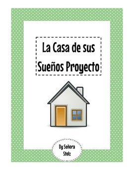 La casa de sus suenos: Dream Home group project