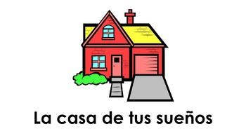La casa de tus sueños