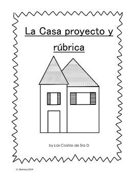 La casa proyecto y rúbrica House project and rubric
