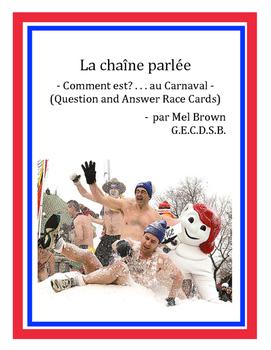 La chaîne parlée - être au Carnaval (question and answer race cards)