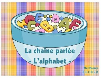 La chaîne parlée - l'alphabet (j'ai . . qui a)