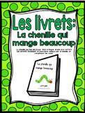 """La chenille qui mange beaucoup (""""La chenille qui fait des trous"""")"""