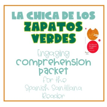 La chica de los zapatos verdes - comprehension packet