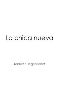 La chica nueva - level 1 Spanish reader