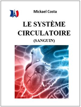 La circulation sanguine, sciences, French Immersion (#52)