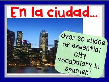 Spanish City Vocabulary Unit PowerPoint - La Ciudad