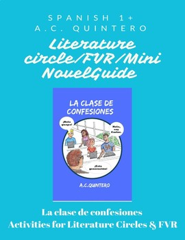 La clase de confesiones- FVR/Literature Circles/Mini-Novel Guide Level 1 /15 act