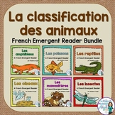 La classification des animaux:  French Animal Classification Readers BUNDLE
