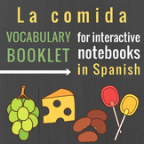 La comida Vocabulary Booklet for Interactive Notebooks in Spanish