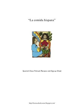 La comida hispana - Spanish Class Potluck Recipes & Signup Sheet