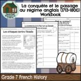 La conquête et le passage au régime anglais cahier (Grade 7 French History)