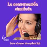 La conversación simulada PowerPoint for AP Spanish Distanc