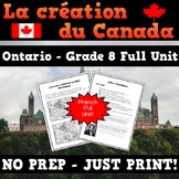 La création du Canada 1850-1890 - French Creating Canada Grade 8 Full Unit