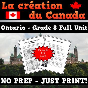 La création du Canada 1850-1890 - French Creating Canada Grade 8 Full Unit