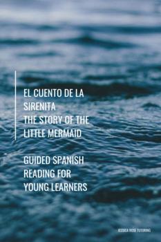 El Cuento de La Sirenita - The Story of the Little Mermaid