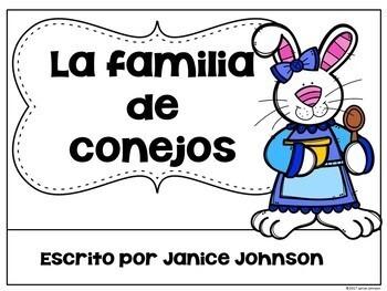 La familia de conejos ~ The Bunny Family Readers for Spring/Easter {Bilingual}