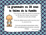 La famille - Grammaire en 3D