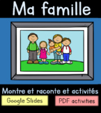 La famille - Teach Family And Show And Tell For Google Slides