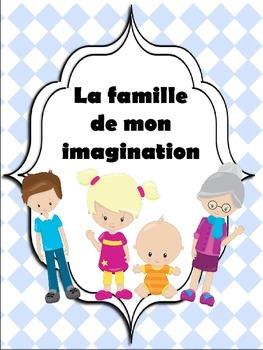 La famille de mon imagination