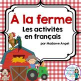 La ferme:  French Farm Themed Literacy Activities