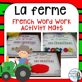 La ferme:  Farm Themed Word Work Activity Mats in French