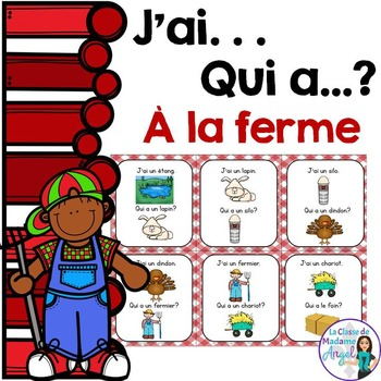 La ferme: Farm themed vocabulary game in French  - J'ai. .
