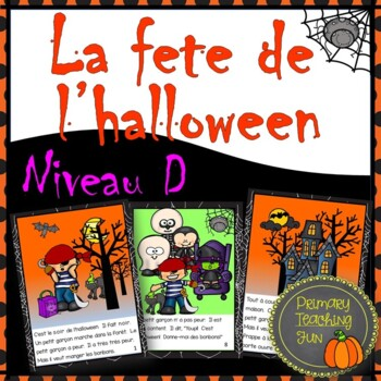 La fete de l'halloween, French Guided Reading level 5, plus 45 first sight words