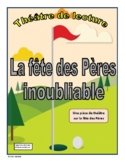 La fête des Pères inoubliable (Father's Day French Reader's Theatre)