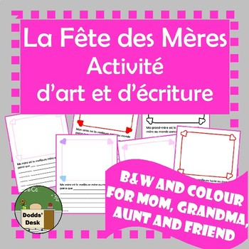 La fête des Mères activité d'écriture et d'art (Mother's Day writing/drawing)