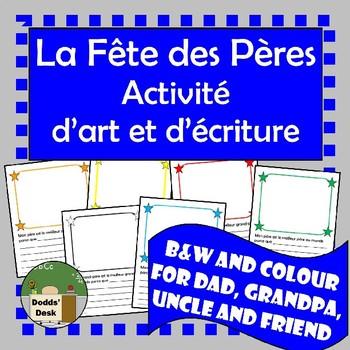 La fête des Pères activité d'écriture et d'art (Father's Day writing/drawing)