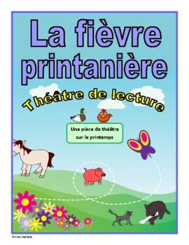 La fièvre printanière (Spring French Reader's Theatre)