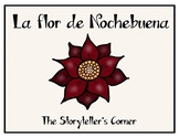 La flor de Nochebuena - The Legend of the Poinsettia