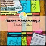 La fluidité mathématique - les additions
