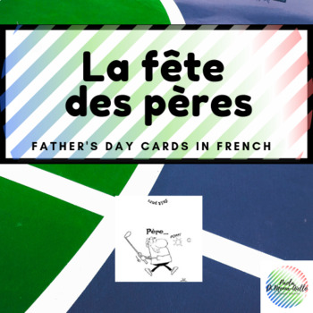 La fête des Pères-Father's Day Card (French)