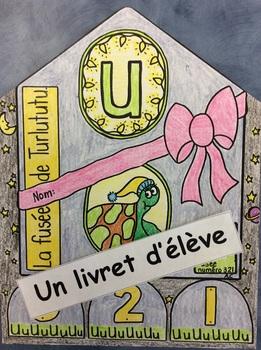 "La fusée de Turlututu- FRENCH-Phonic Student Work Booklet: le son ""u""- Grade 1"