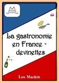 La gastronomie en France - 26 devinettes